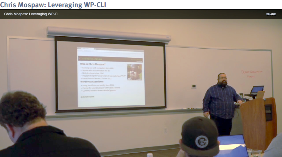 Chris Mospaw WOrdcamp Denver 2016: Leveraging WP-CLI